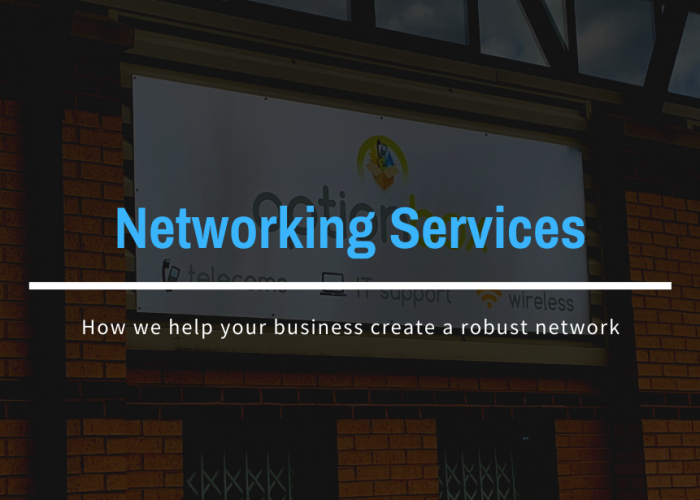Networking Services: How We Can Help You